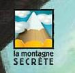 Montagne secrete
