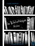 Bibliothequenoire